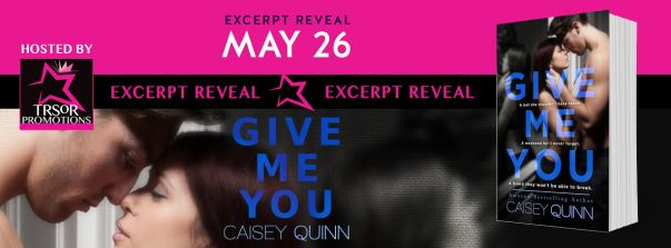 GIVE ME YOU MAY EXCERPT REVEAL